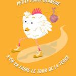 PETITE POULE BLANCHE S'EN VA FAIRE LE TOUR DE LA TERRE
